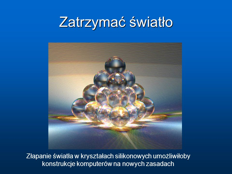 Zatrzymać światło   entry=japanese_scientists_slow_down_light.
