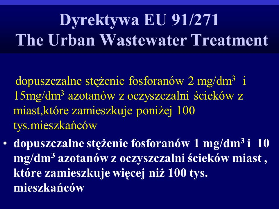 Dyrektywa EU 91/271 The Urban Wastewater Treatment