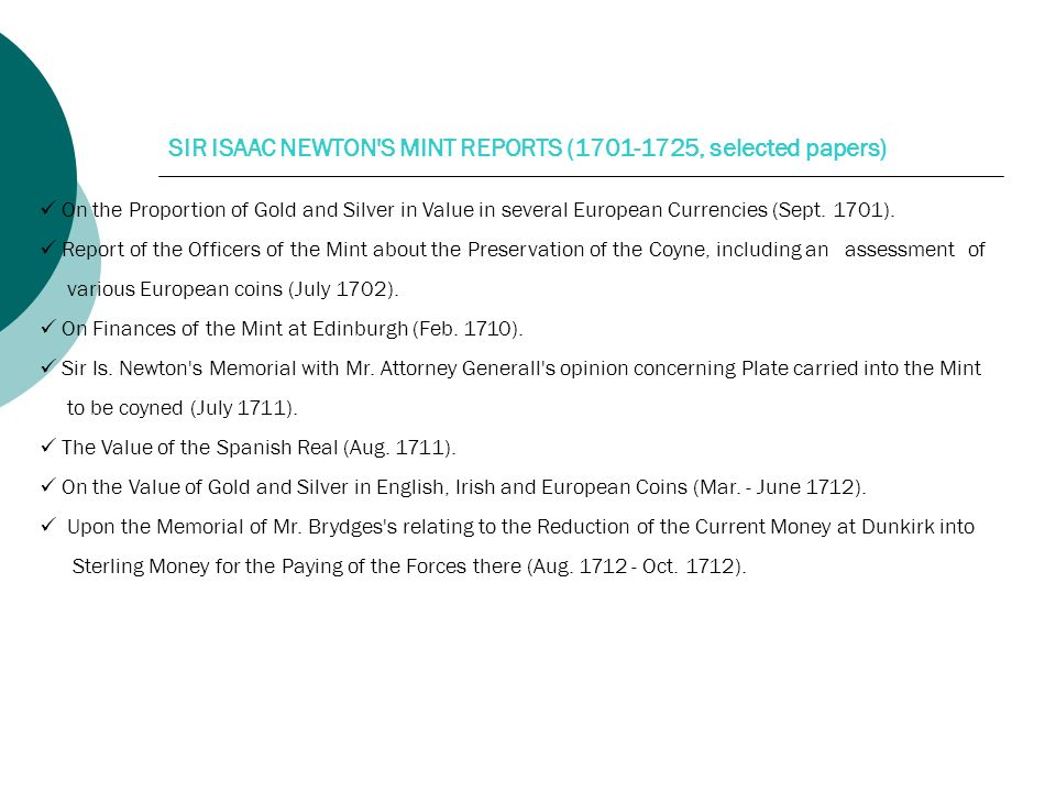 SIR ISAAC NEWTON S MINT REPORTS ( , selected papers)