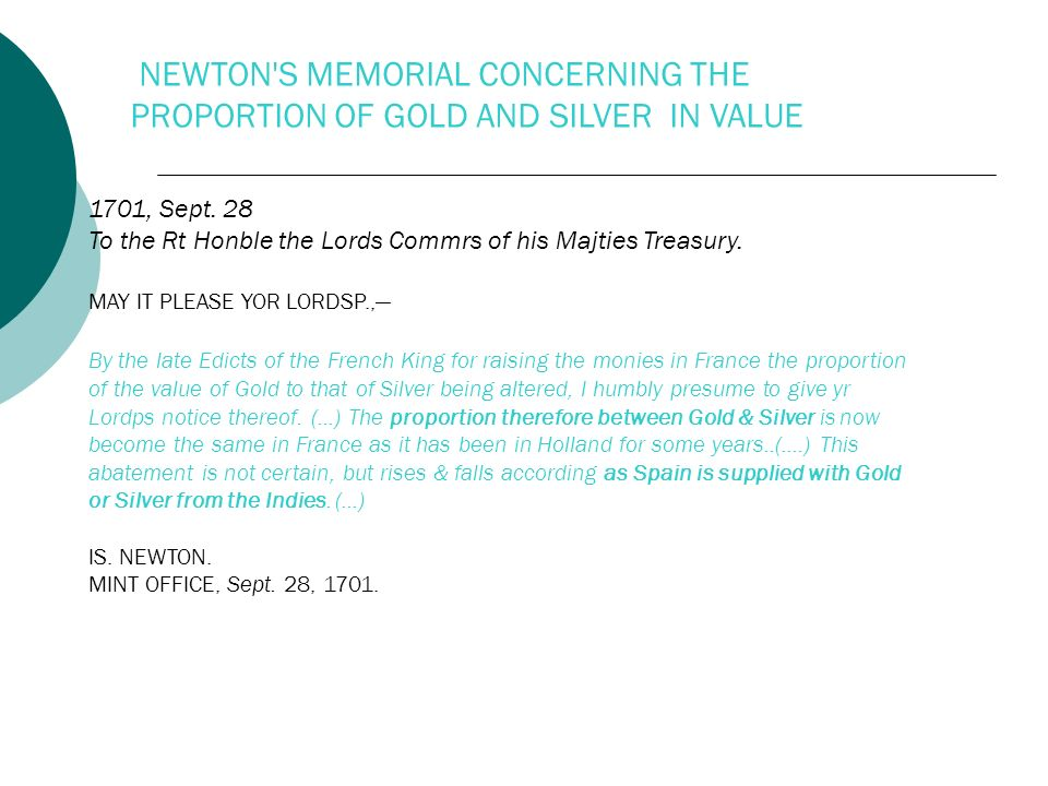 NEWTON S MEMORIAL CONCERNING THE PROPORTION OF GOLD AND SILVER IN VALUE