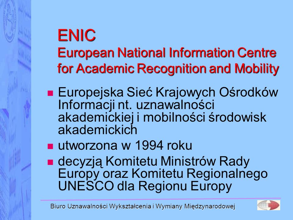 ENIC European National Information Centre for Academic Recognition and Mobility