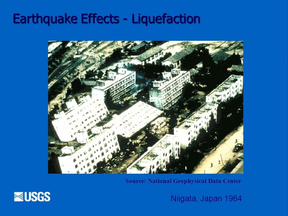 Earthquake Effects - Liquefaction
