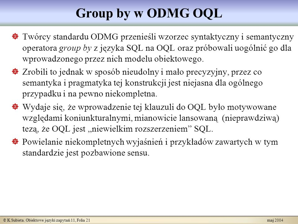 Group by w ODMG OQL