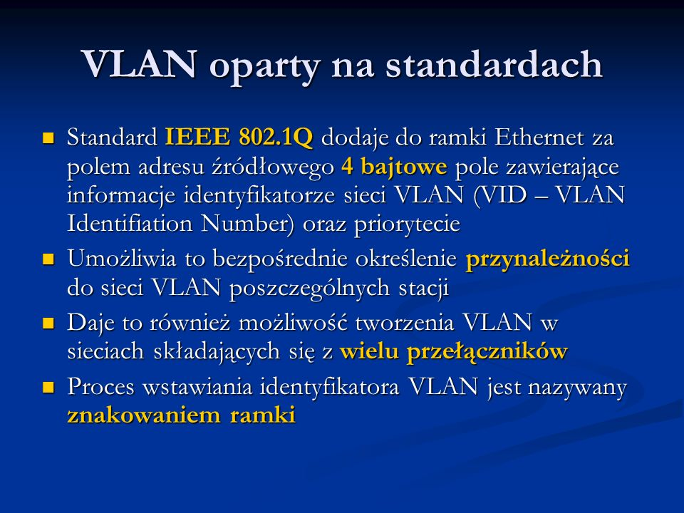 VLAN oparty na standardach