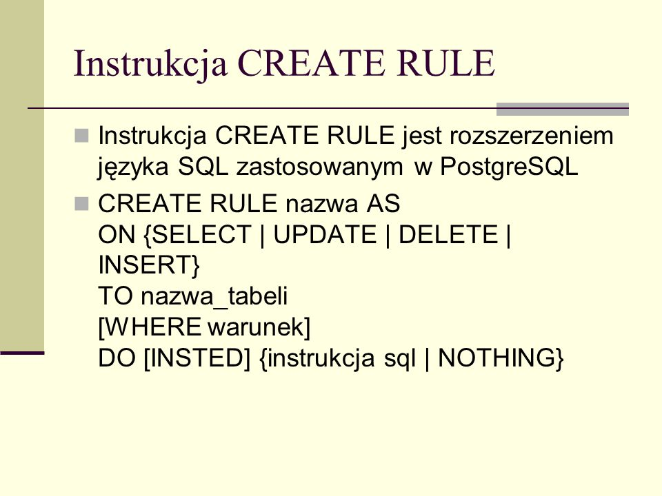 Instrukcja CREATE RULE