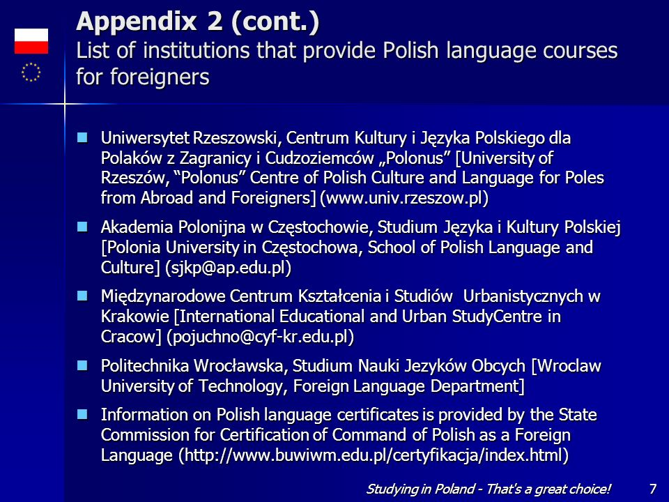 Appendix 2 (cont.) List of institutions that provide Polish language courses for foreigners
