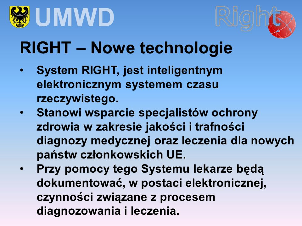 UMWD RIGHT – Nowe technologie