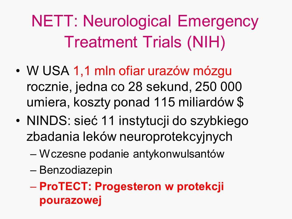 NETT: Neurological Emergency Treatment Trials (NIH)