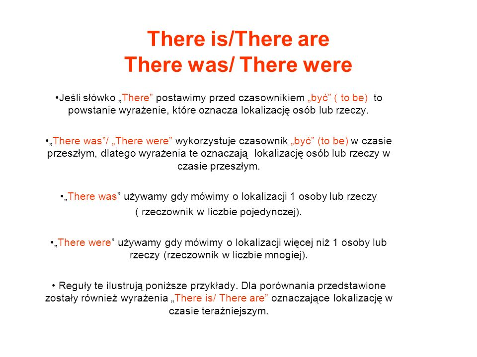 There is/There are There was/ There were