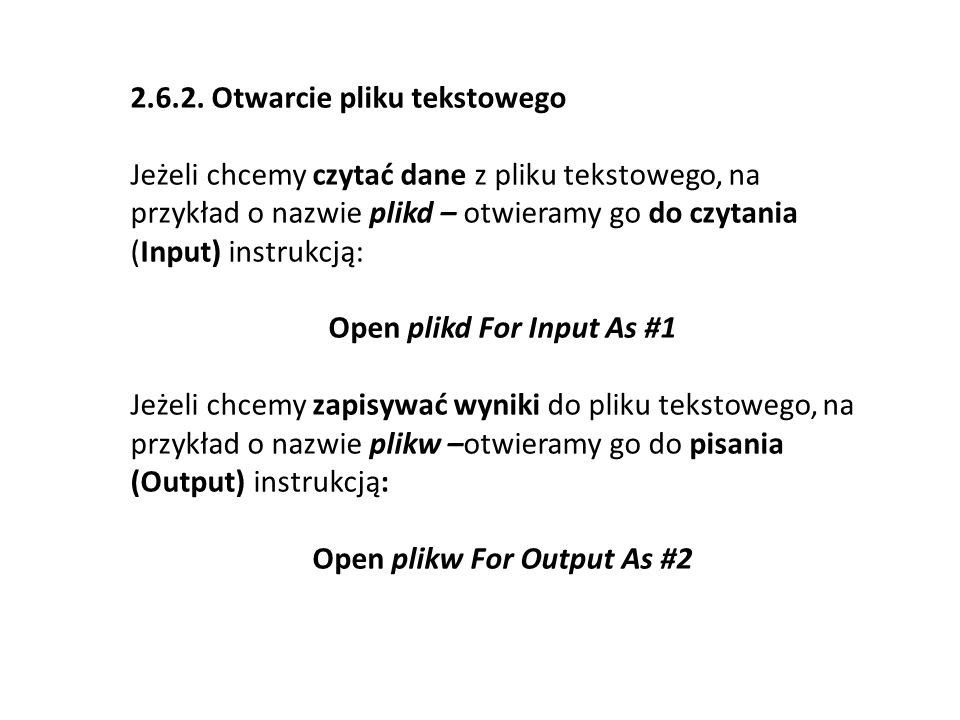 Open plikd For Input As #1 Open plikw For Output As #2