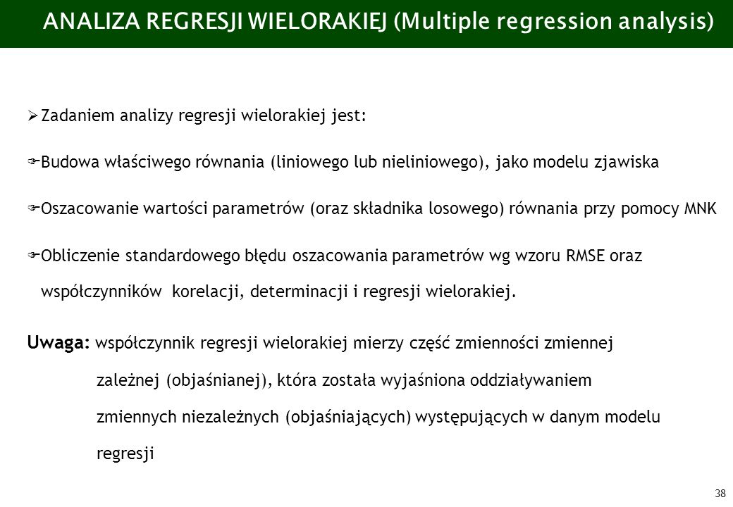 ANALIZA REGRESJI WIELORAKIEJ (Multiple regression analysis)