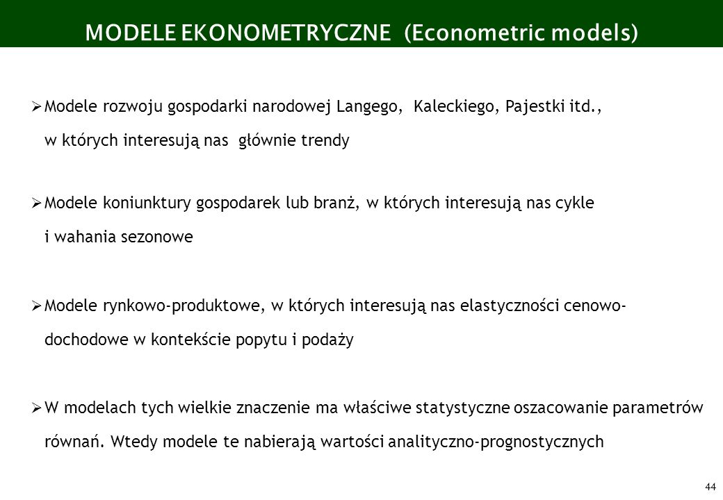 MODELE EKONOMETRYCZNE (Econometric models)