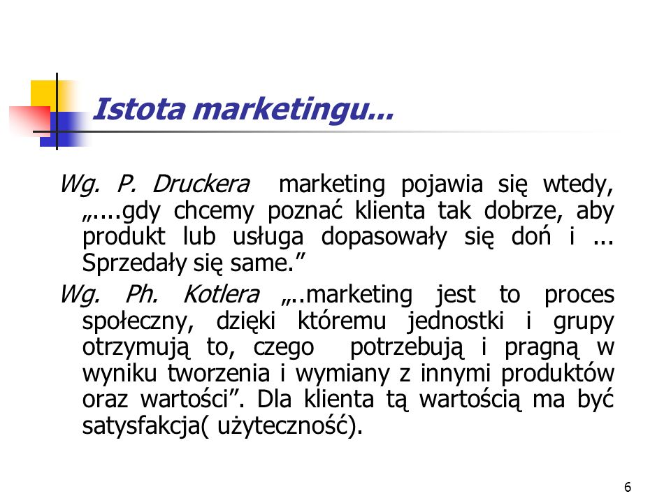 Istota marketingu...