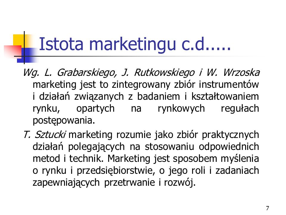 Istota marketingu c.d.....