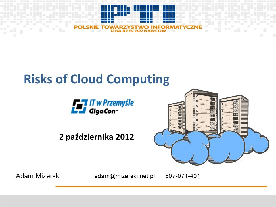 Risks of Cloud Computing 2 października 2012