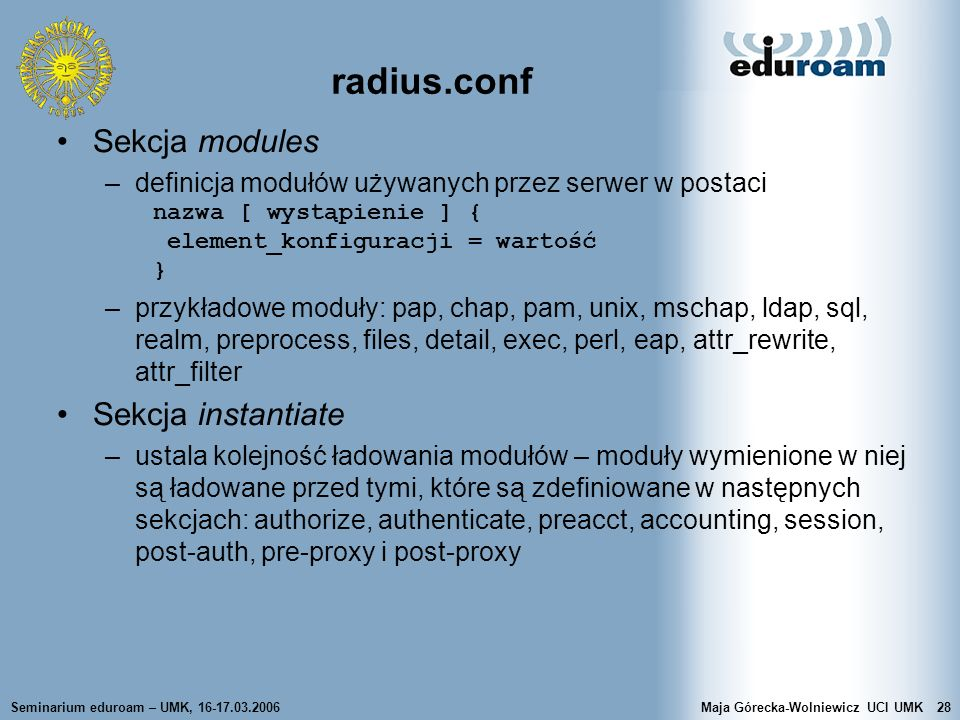 radius.conf Sekcja modules Sekcja instantiate
