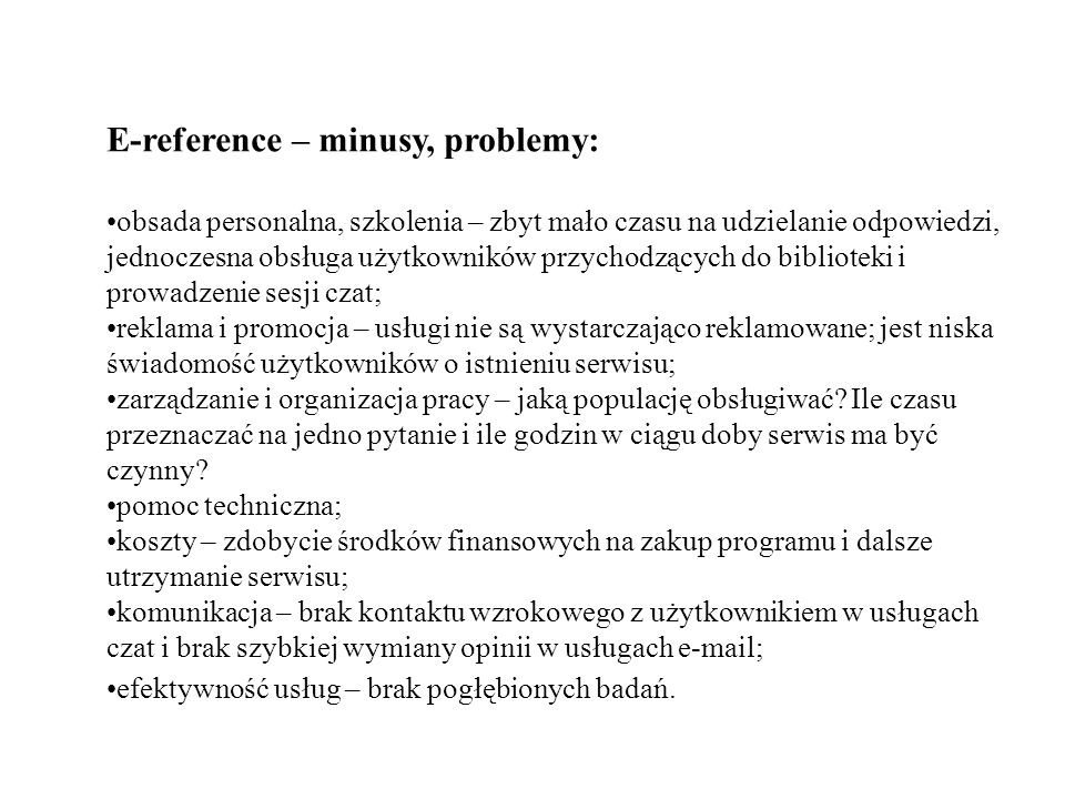 E-reference – minusy, problemy: