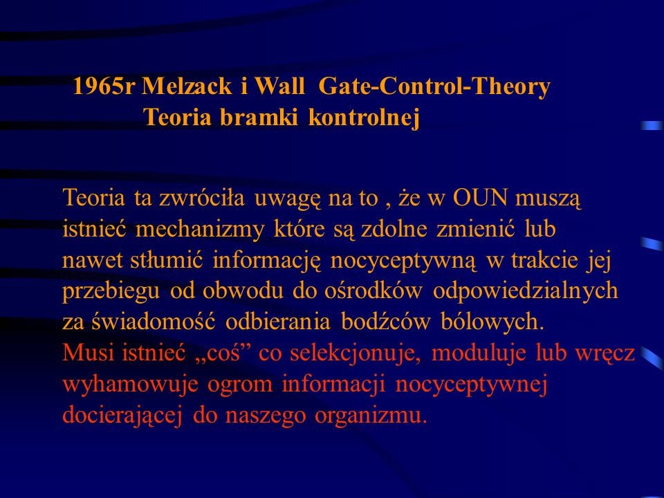 1965r Melzack i Wall Gate-Control-Theory
