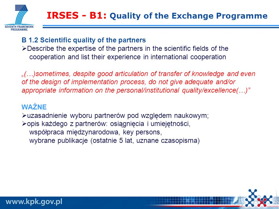 IRSES - B1: Quality of the Exchange Programme