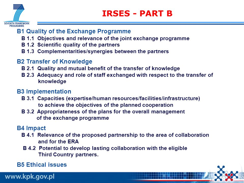 IRSES - PART B B1 Quality of the Exchange Programme