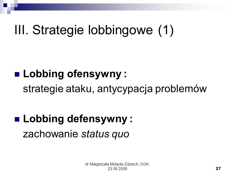 III. Strategie lobbingowe (1)