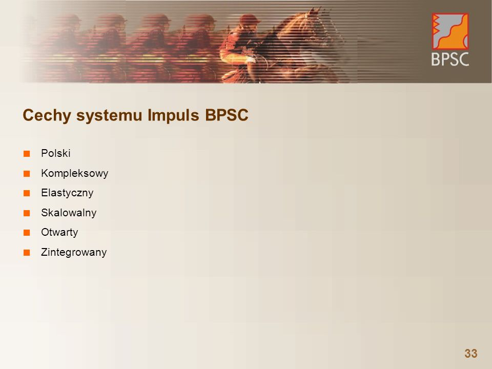 Cechy systemu Impuls BPSC