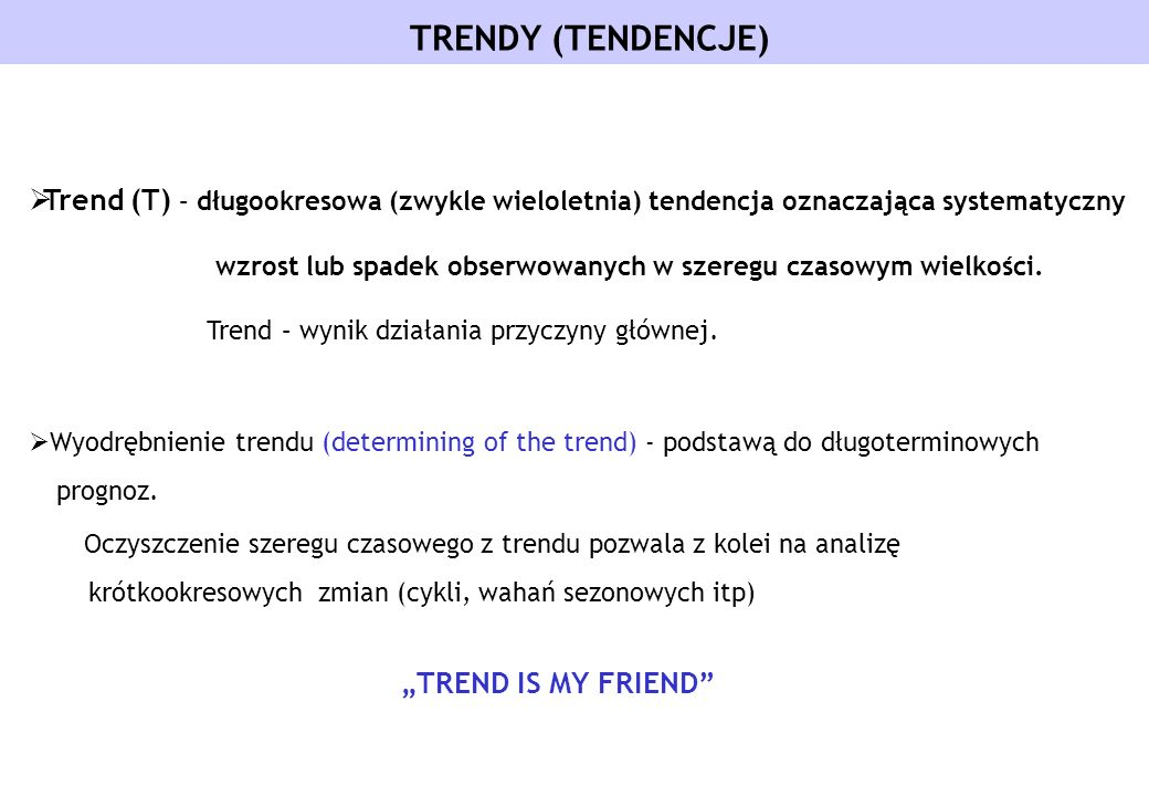TRENDY (TENDENCJE)