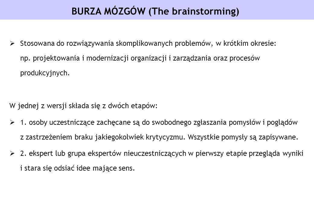 BURZA MÓZGÓW (The brainstorming)