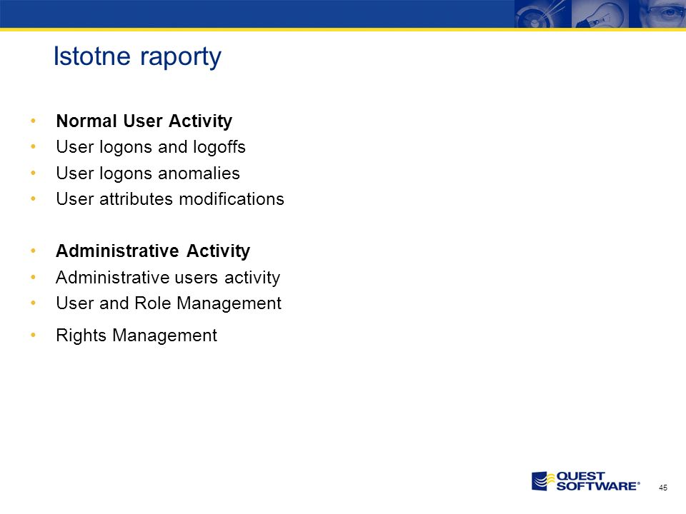 Istotne raporty Normal User Activity User logons and logoffs