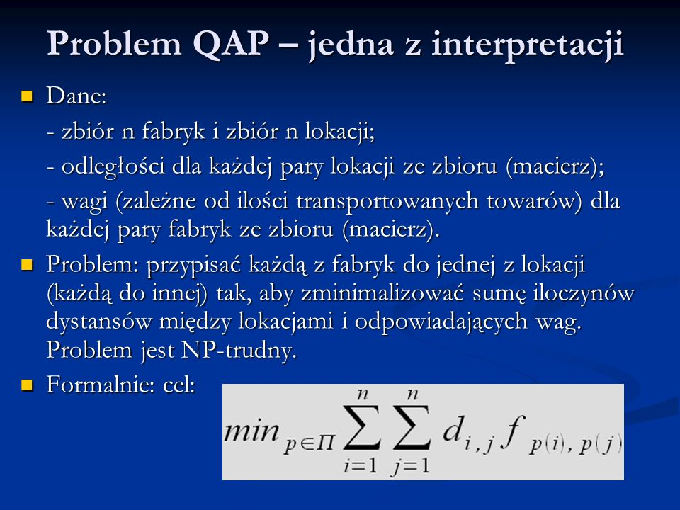 Problem QAP – jedna z interpretacji