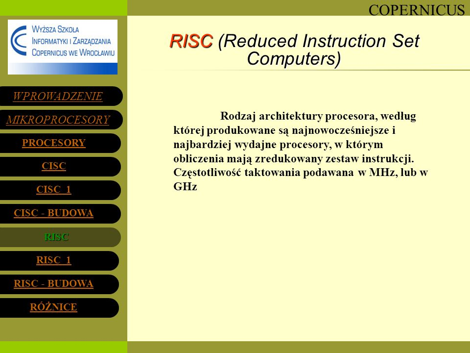 RISC (Reduced Instruction Set Computers)