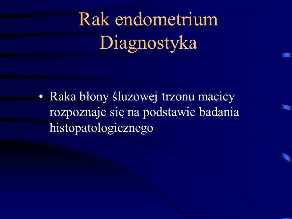 Rak endometrium Diagnostyka