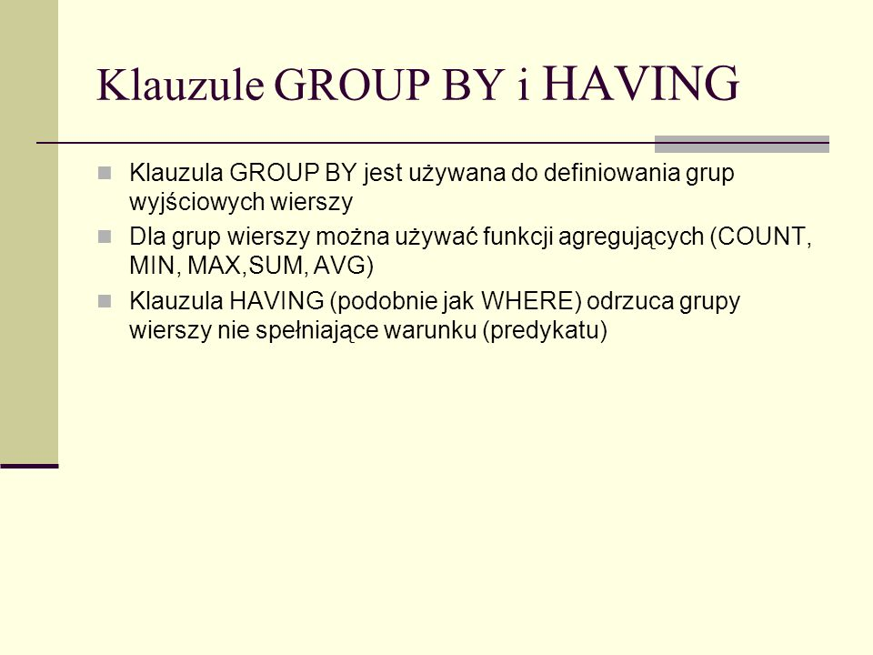 Klauzule GROUP BY i HAVING