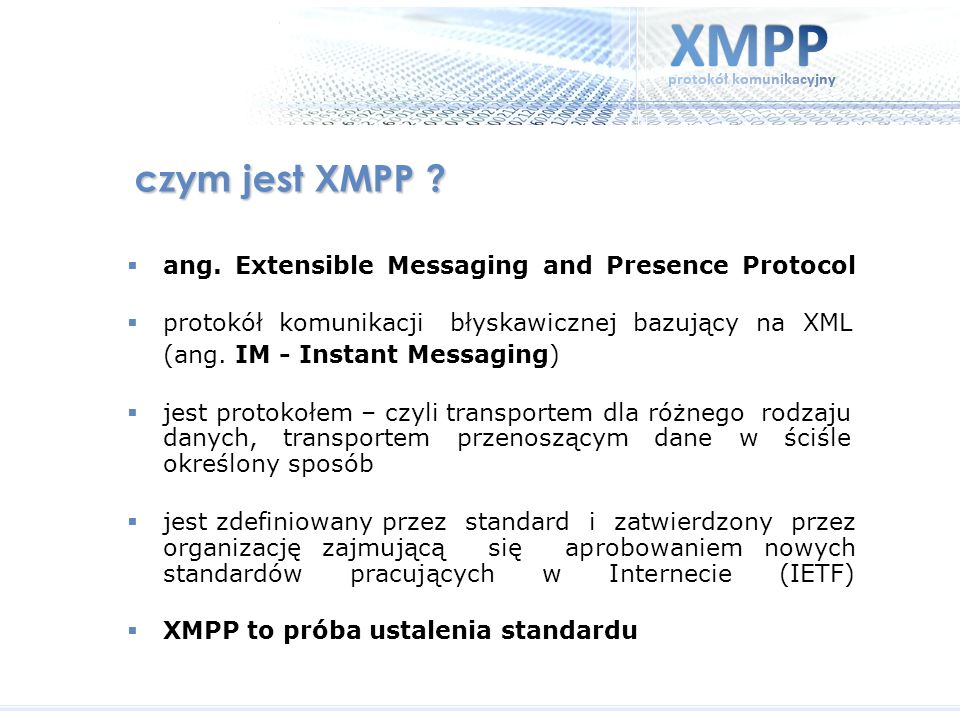 czym jest XMPP ang. Extensible Messaging and Presence Protocol