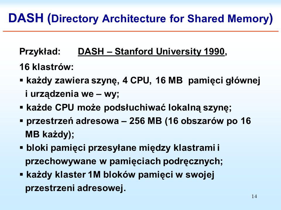 DASH (Directory Architecture for Shared Memory) ___________________________________________________________________________________________