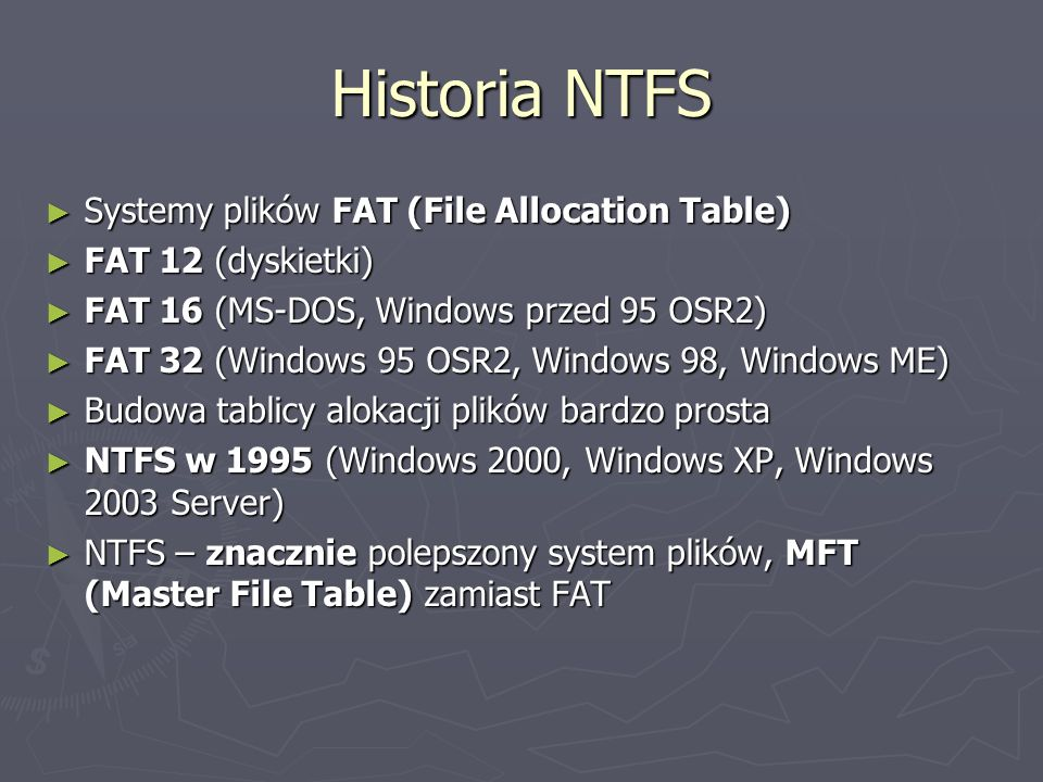 Historia NTFS Systemy plików FAT (File Allocation Table)