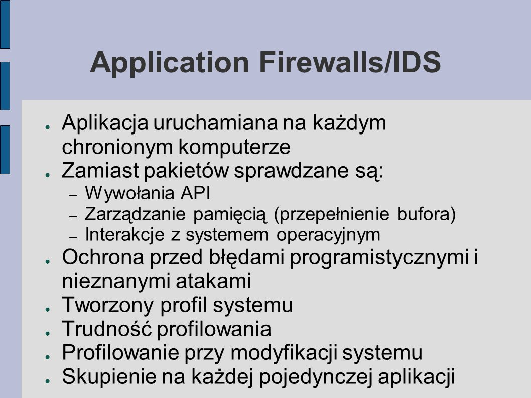 Application Firewalls/IDS