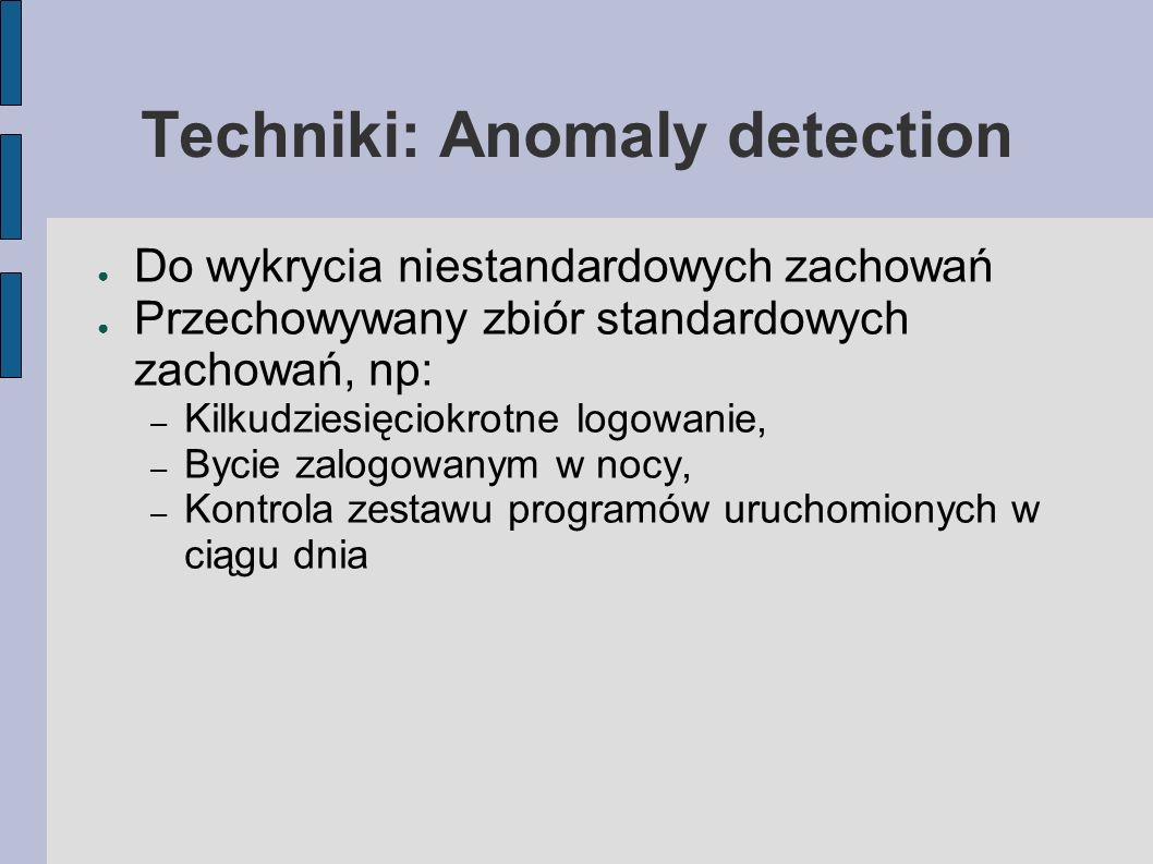 Techniki: Anomaly detection