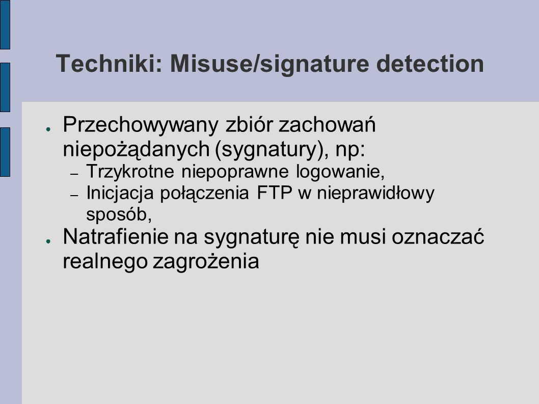 Techniki: Misuse/signature detection