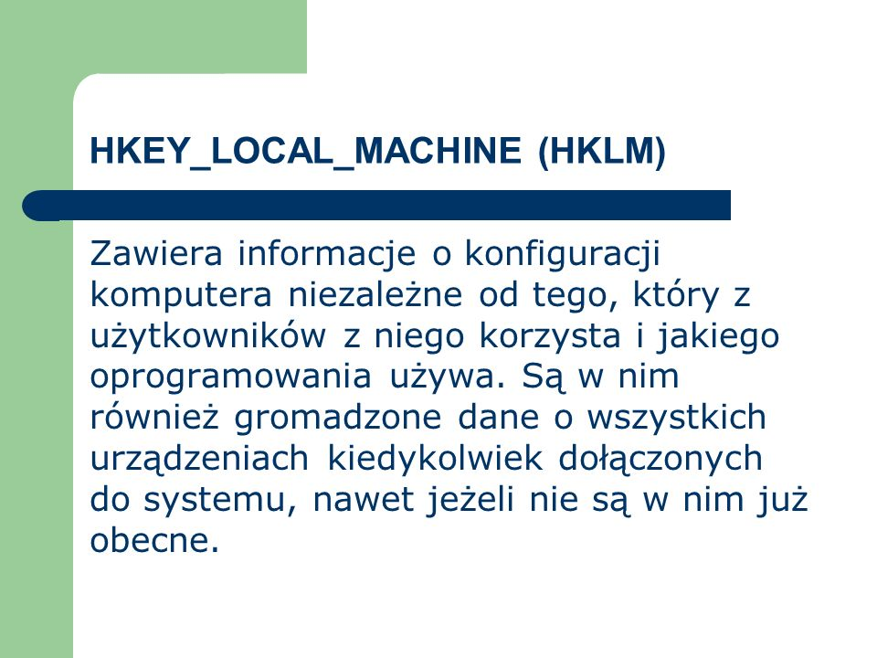 HKEY_LOCAL_MACHINE (HKLM)