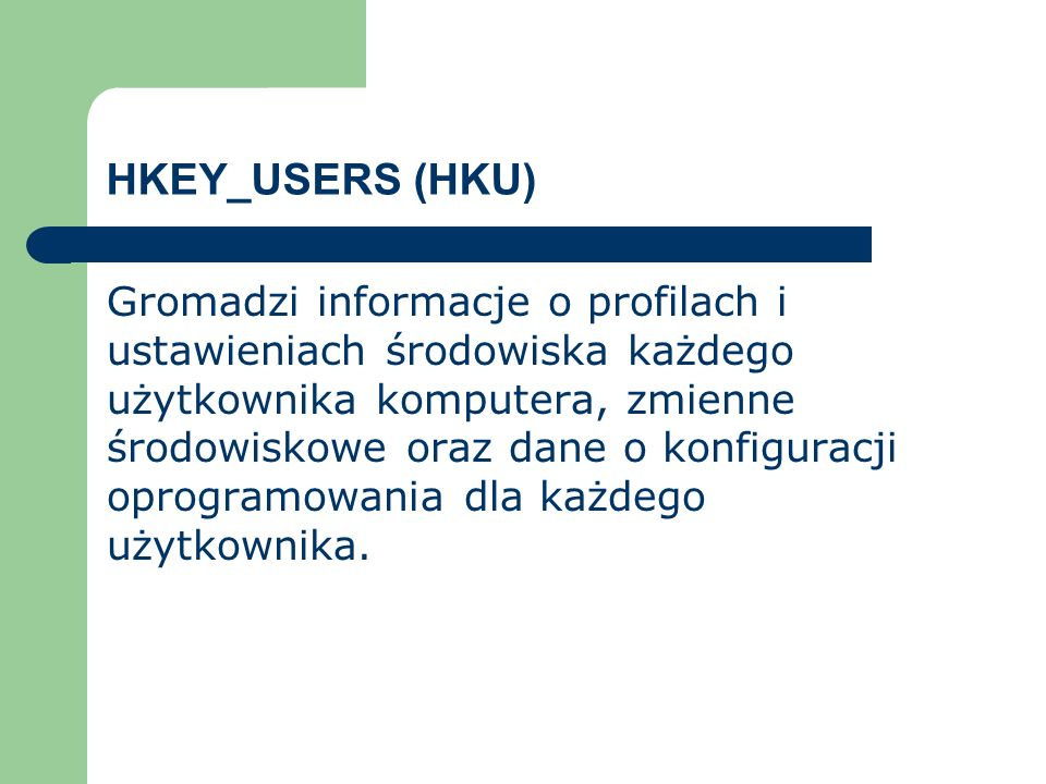HKEY_USERS (HKU)