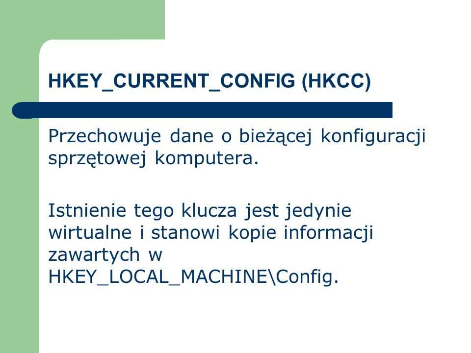 HKEY_CURRENT_CONFIG (HKCC)