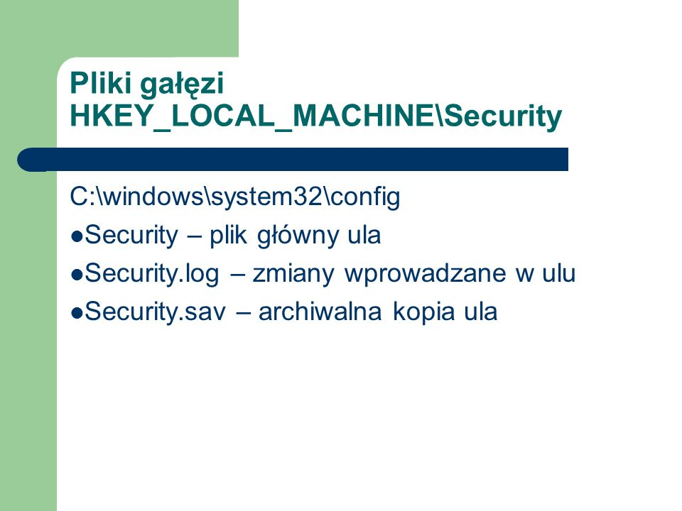 Pliki gałęzi HKEY_LOCAL_MACHINE\Security