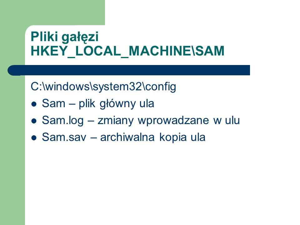 Pliki gałęzi HKEY_LOCAL_MACHINE\SAM