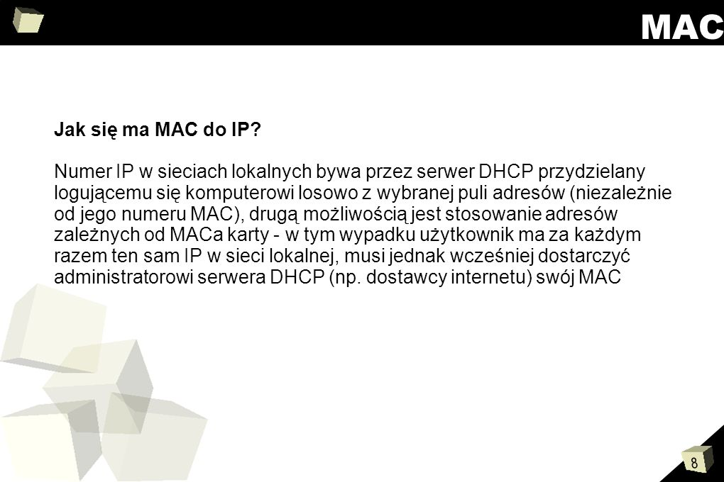 MAC Jak się ma MAC do IP