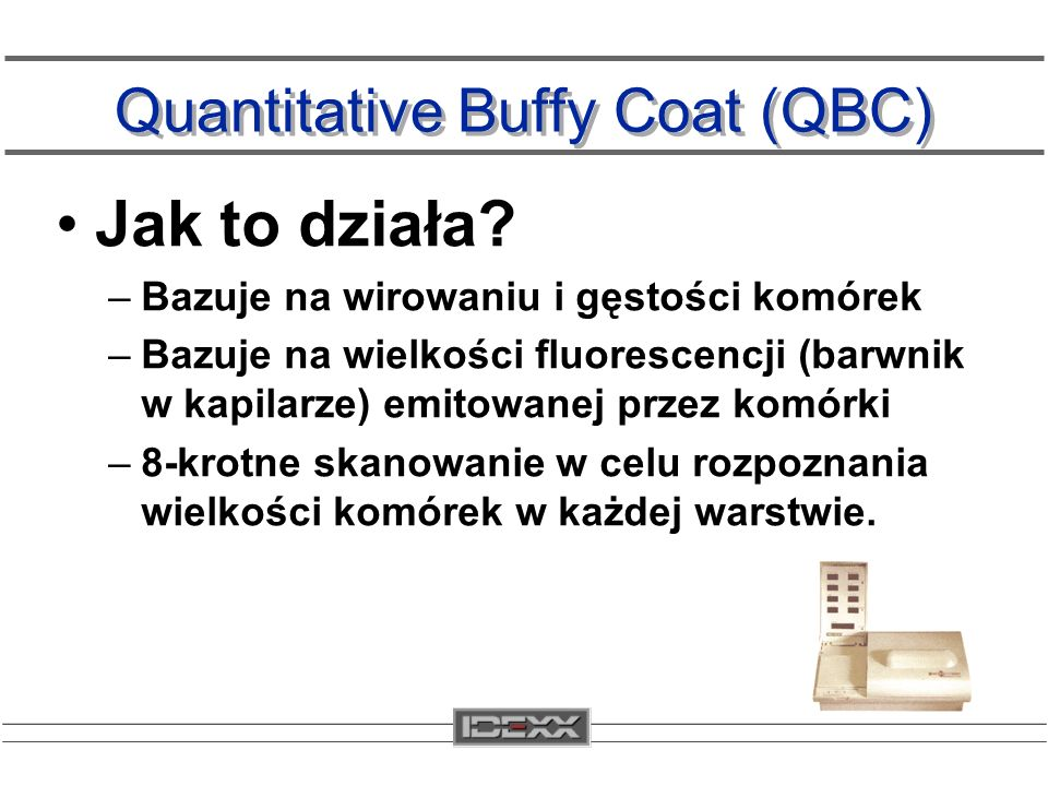 Quantitative Buffy Coat (QBC)