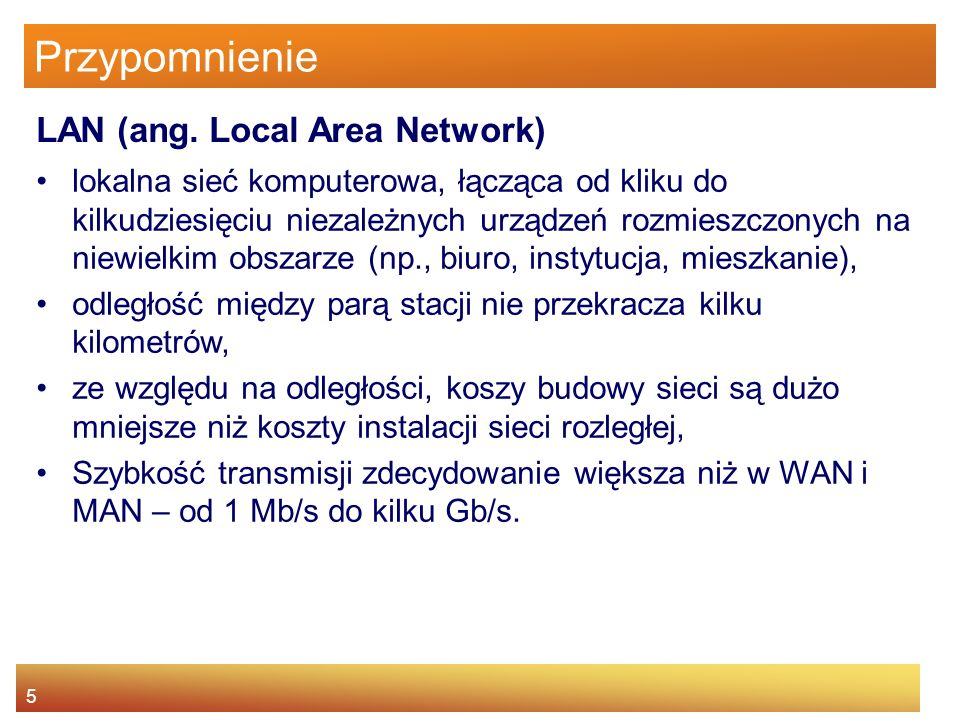 Przypomnienie LAN (ang. Local Area Network)