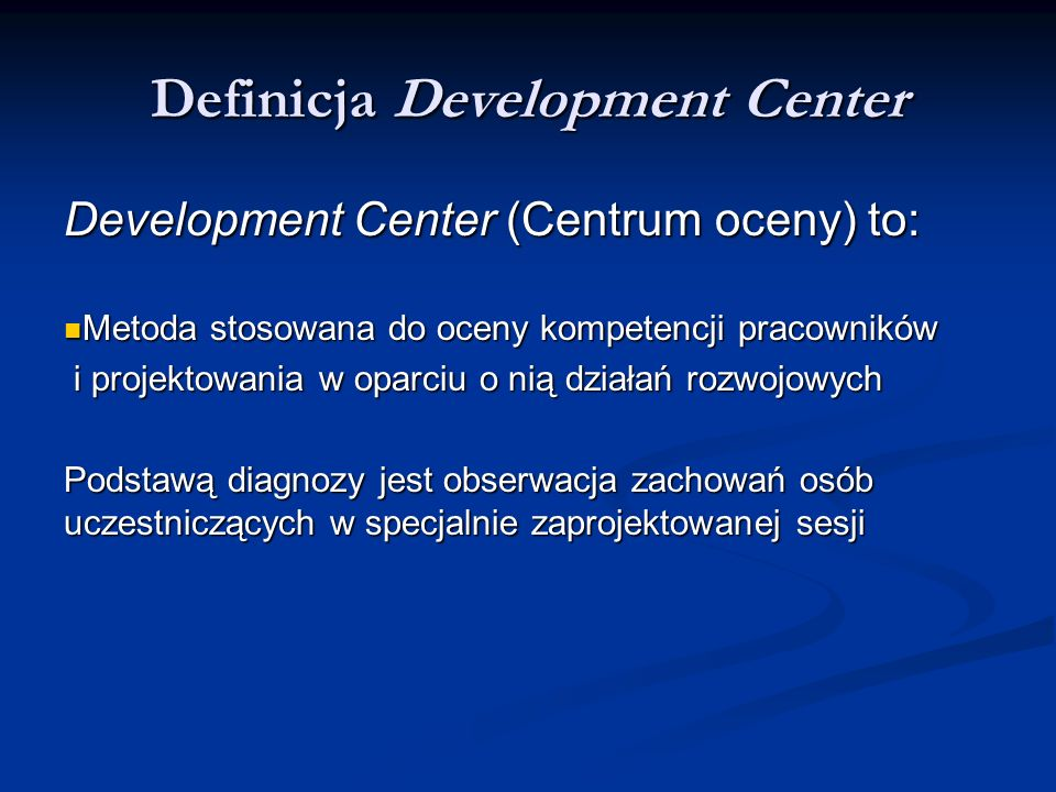 Definicja Development Center