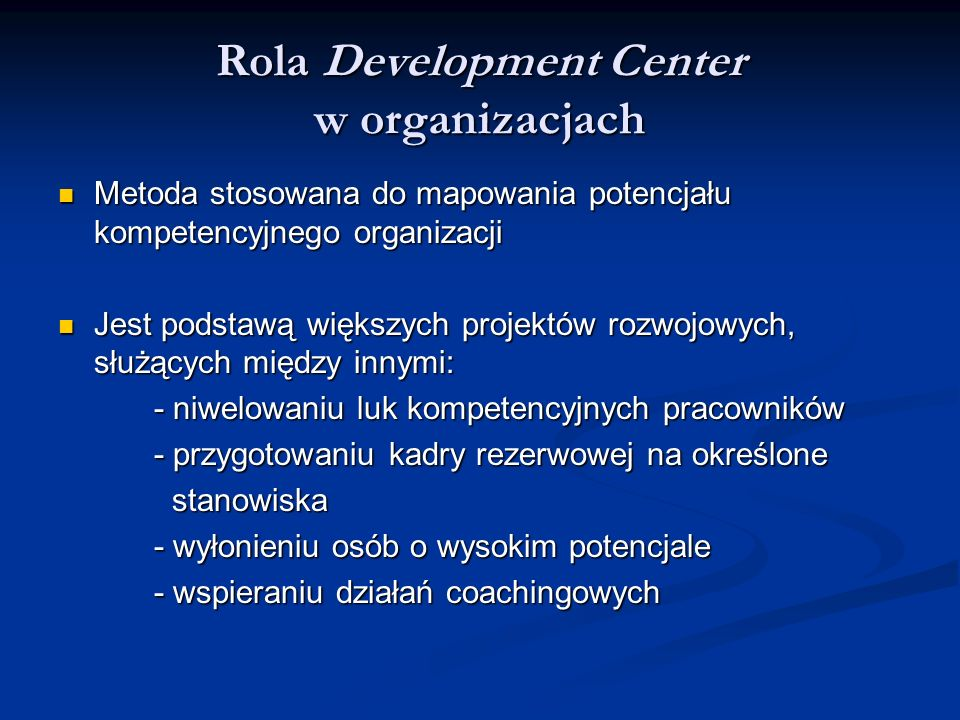 Rola Development Center w organizacjach