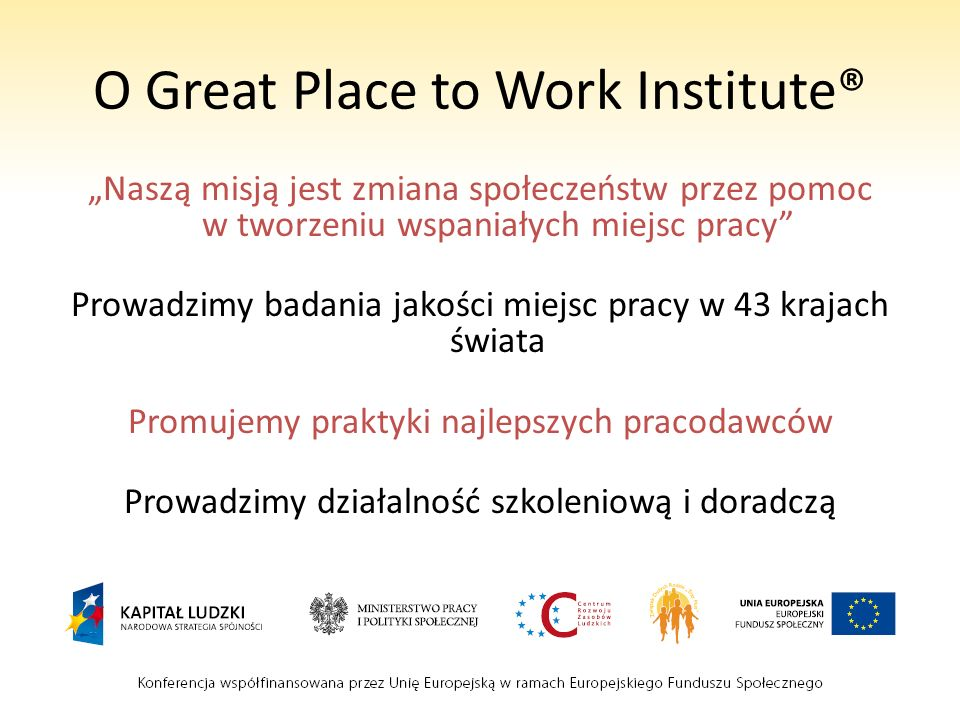 O Great Place to Work Institute®